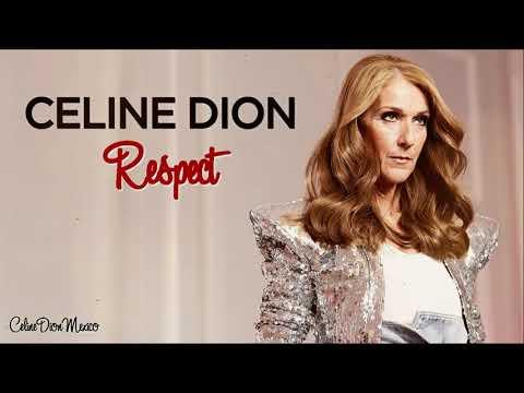 Céline Dion - Respect (Studio Version)