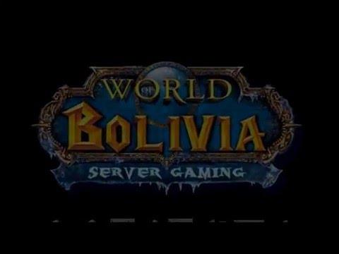 Propaganda WoW bolivia Servidor 3.3.5a