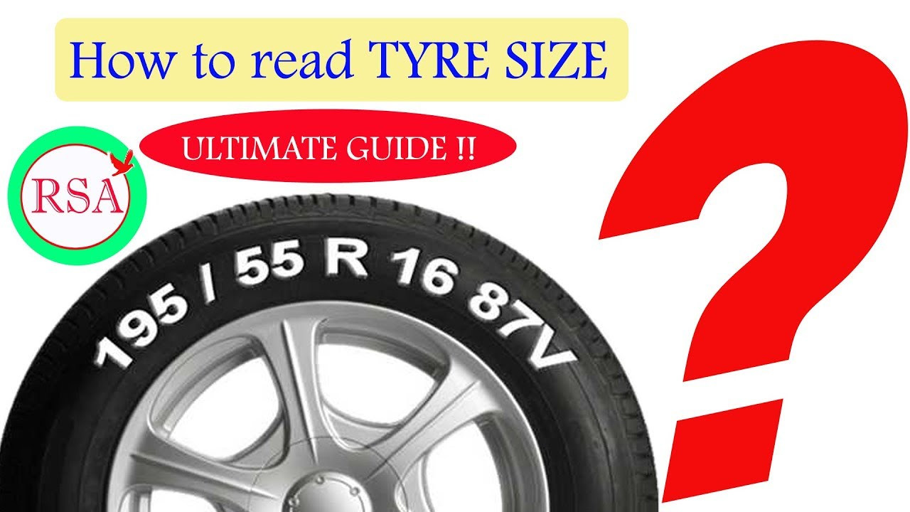 How To Read Tire Size >> How To Read Tyre Size Explained
