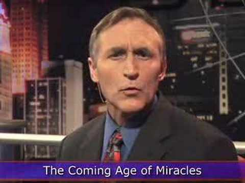 Beyond Today: The Coming Age of Miracles