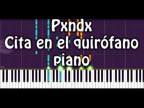Panda (Pxndx) Cita en el quirofano Piano Versión Transcripción #21