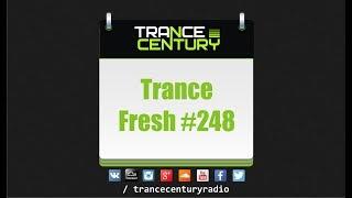 Trance Century Radio - #TranceFresh 248 mp3
