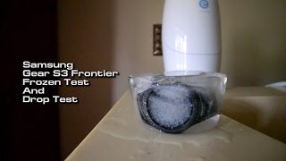 Samsung Gear S3 Frontier Frozen + Drop Test!