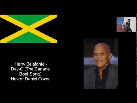 Day-O (The Banana Boat Song) - Harry Belafonte Cover