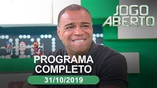 Jogo Aberto - 31/10/2019 - Programa completo