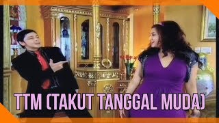Download Video X-Tra Heboh | TTM (Takut Tanggal Muda) | Thomas Djorghi & Natalie Sarah MP3 3GP MP4