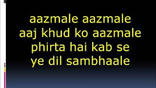Aazmale Aazmale lyrics from the movie Taxi No 9211