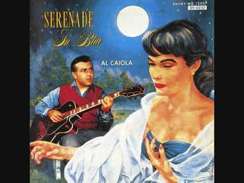 Al Caiola - Blue The Night (Caiola)