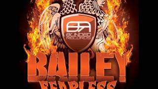 Bailey - Fearless  (Richard Fraioli Remix)