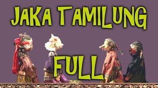 wayang golek terbaru - jaka tamilung FULL