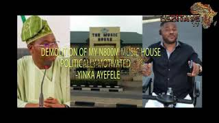 Ajimobi Demolished Yinka Ayefele's music house