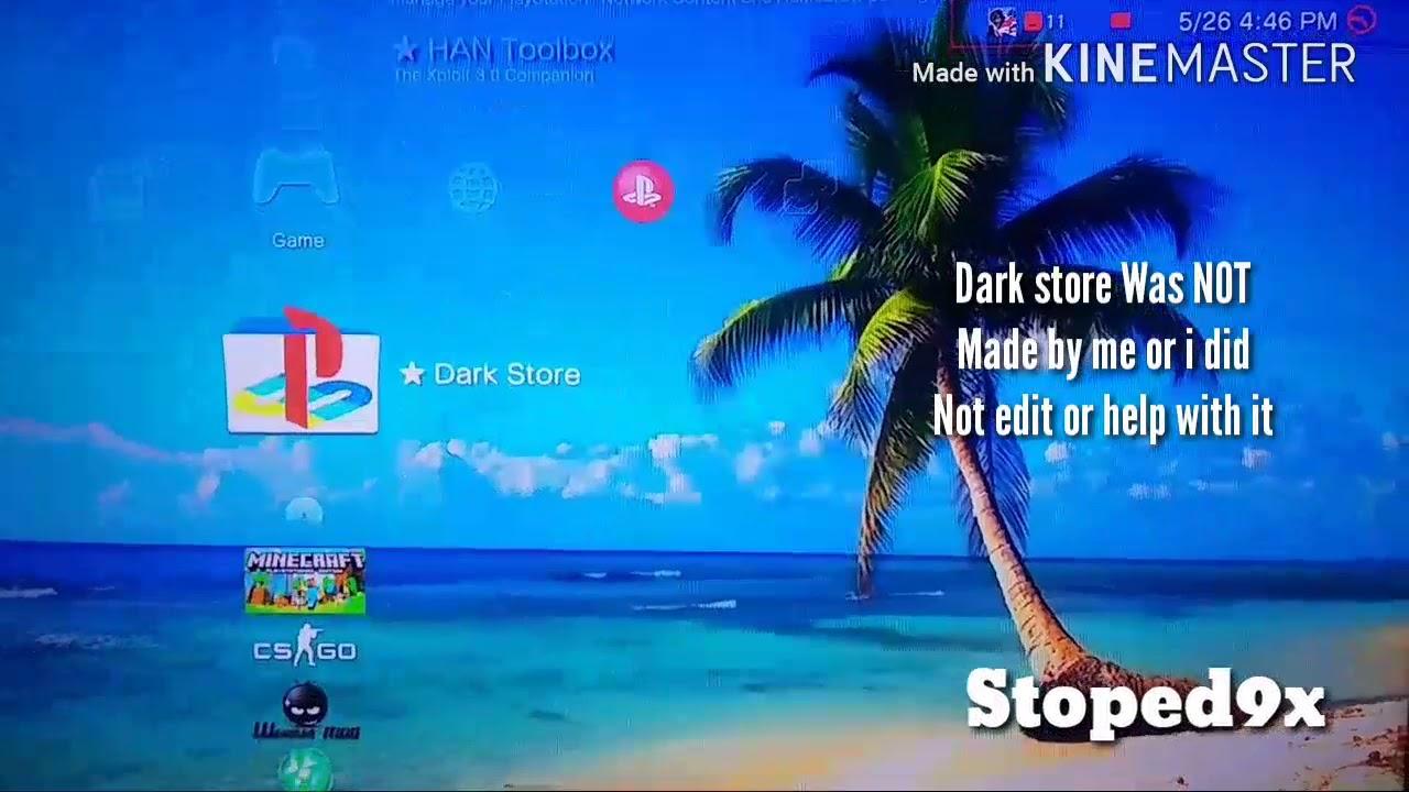 Ps3 OFW & CFW Dark Store 0 6 PKG ( FREE GAMEś AND DLCś