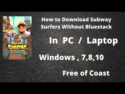 How To Download And Install Subway Surfer Game In PC Without Bluestacks | Easy And Simple Trick