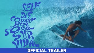 Self Discovery for Social Survival - Official Trailer