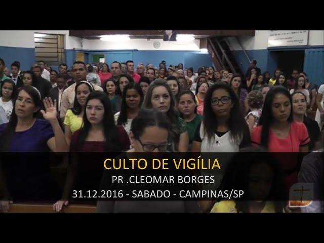 31.12.2016 - Culto de Vigília   Tabernáculo da Fé Campinas/SP