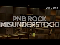 PnB Rock - Misunderstood (Official )