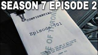 Season 7 Episode 2 Plot Leak Breakdown - Game of Thrones Season 7 Episode 2