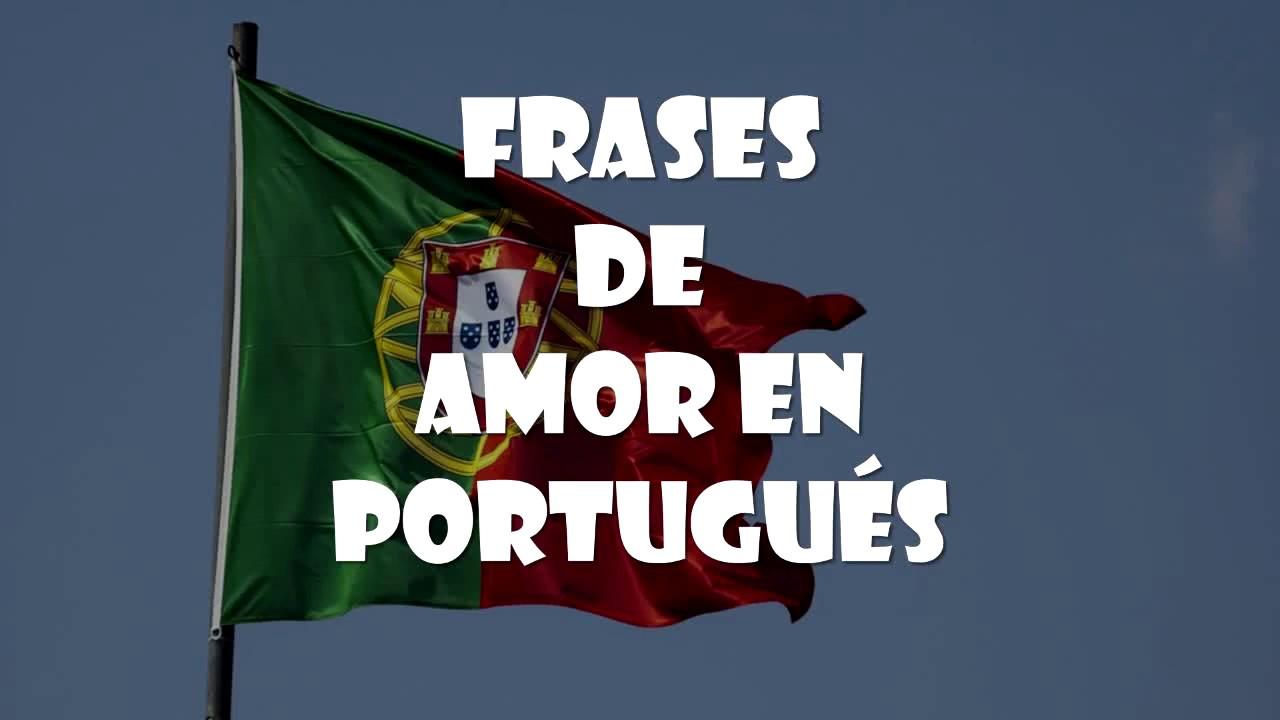 Frases De Amor En Portugués Youtube