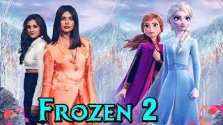 FIRST LOOK | Priyanka Chopra Parineeti Chopra In Disney's Frozen 2 | Hollywood Movie