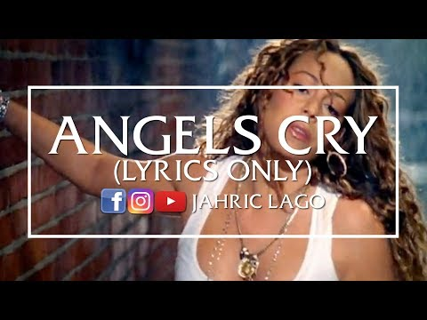 Mariah Carey - Angels Cry Lyrics | MetroLyrics