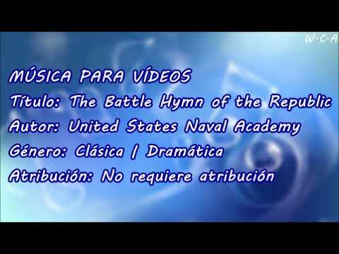 The Battle Hymn of the Republic - United States Naval Academy