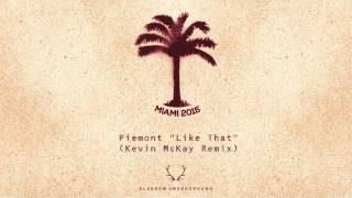 Piemont - Like That (Kevin McKay Remix) [Glasgow Underground]