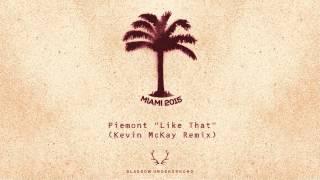 Piemont - Like That (Kevin McKay Remix) [Glasgow Underground]