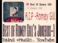 Best Of Romey Gill's JukeBox-1 Official -Latest 2016-2017 ----R.I.P Romey Gill