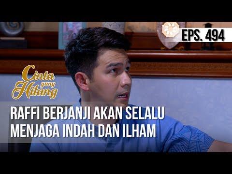 CINTA YANG HILANG - Raffi Berjanji Akan Selalu Menjaga Indah Dan Ilham [21 April 2019]