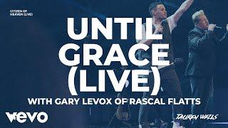 Play Until Grace (Live)