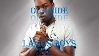 Olamide - Lagos Boys Lyrics