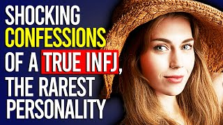 10 Confessions of A True INFJ | The Rarest Personality