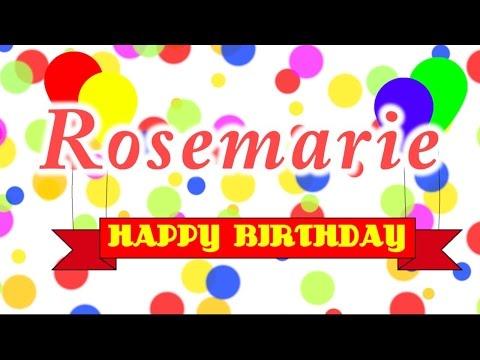 Happy Birthday Rosemarie Song