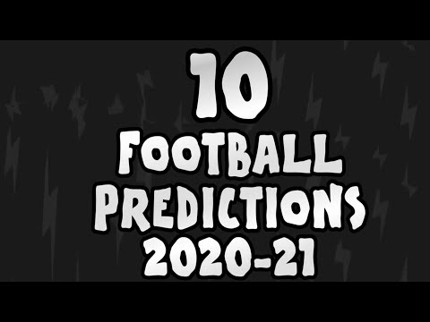 10 predictions for the 2020/21 season! ► OneFootball x 442oons