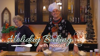 Holiday Baking with Howard
