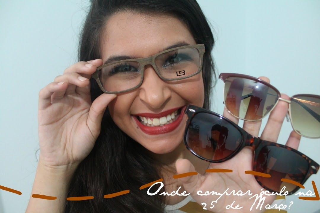 fcaa74c76dfc0 Onde comprar armação de óculos na 25 de Março    Isabely Rodrigues - YouTube