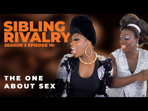 Sibling Rivalry S2 EP10: The One About Sex