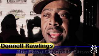 Donnell Rawlings aKa ASHY LARRY OF THE DAVE CHAPPELLE SHOW