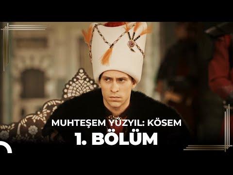 Muhteşem Yüzyıl Kösem 1.Bölüm (HD)