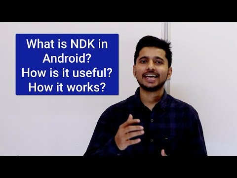 What Is NDK In Android, How Is It Useful And How It Works?