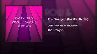 The Strangers (Ian Mart Remix)