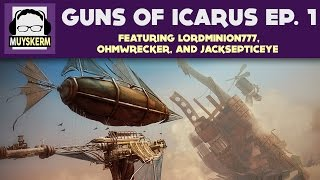 Guns of Icarus Ep. 1 | Clan YTUB Takes on the Devs!