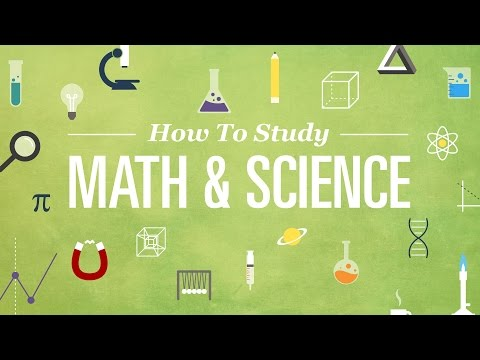 How to Study Math and Science Effectively