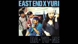 EAST END×YURI - When we fall in love