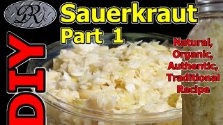 ❦diy Easy Organic Sauerkraut Homemade Part 1 Fermented Cabbage | Authentic Sauer Kraut, A Super Food