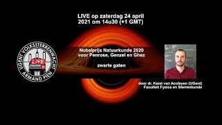Nobelprijs Natuurkunde 2020 en zwarte gaten (volledige voordracht)