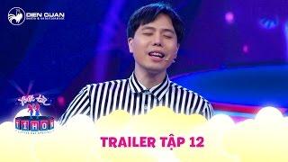 Biệt tài tí hon | trailer tập 12: Trịnh Thăng Bình bất ngờ hát cải lương Chuyện tình Lan Và Điệp