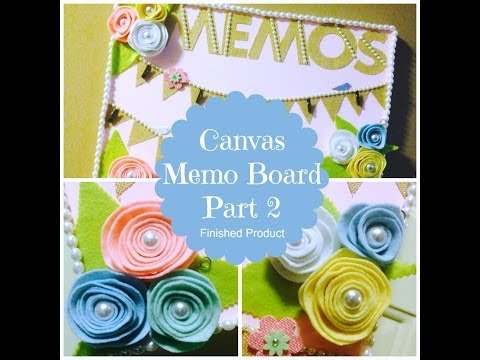 Part Two Canvas Memo Board Shabby Chic Final Product
