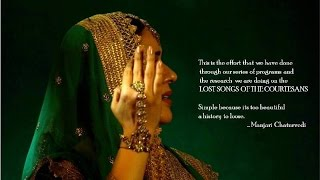 Manjari Chaturvedi, Darbari Kathak -  Lost Songs of the Courtsans