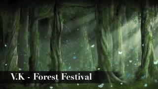 V.K克 - Forest Festival